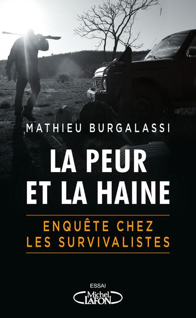 Amalgame: survivalisme//violence & faits divers - Page 5 La-peur-et-la-haine-Enquete-chez-les-survivalistes