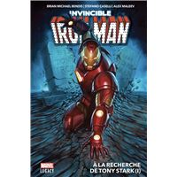 Invincible Iron Man T01: A la recherche de Tony Stark