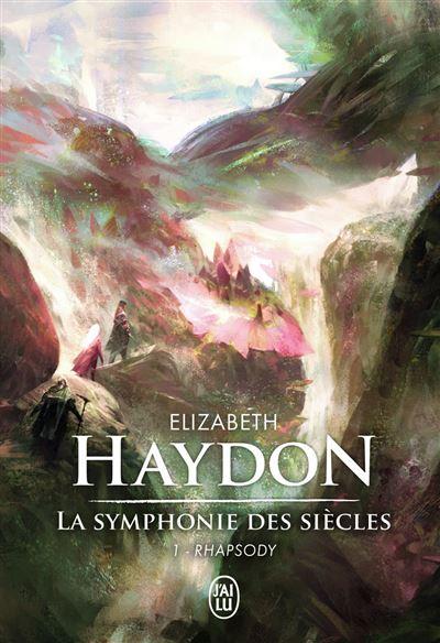 La symphonie des siècles - Tome 1 : Rhapsody