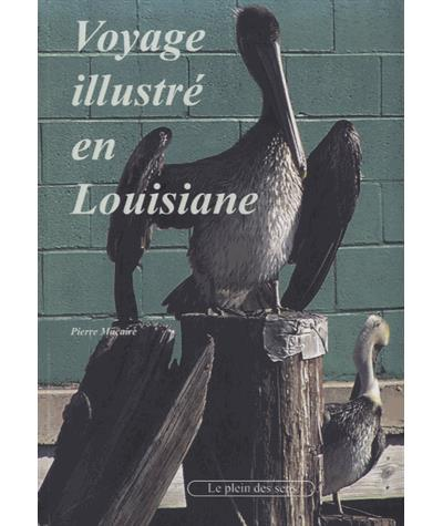 Voyage illustré en Louisiane