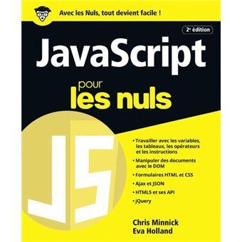 Javascript et Ajax Pour les Nuls (French Edition)