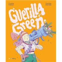 Guerilla green