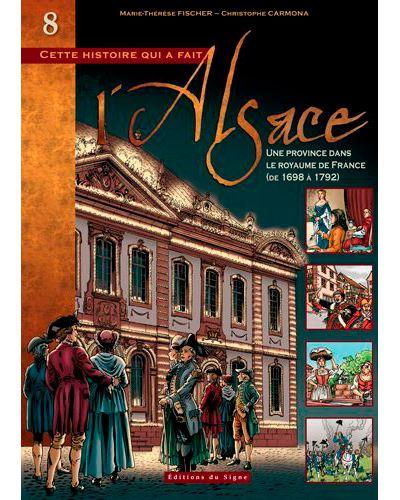 Cette histoire qui a fait l'Alsace