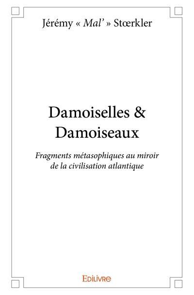 Damoiselles & damoiseaux