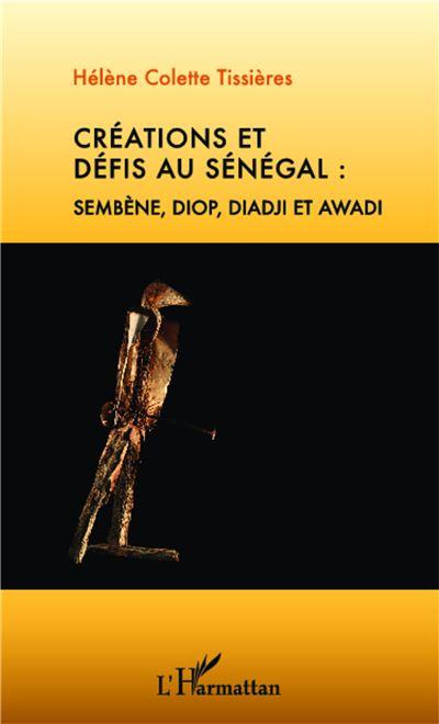 Créations et défis au Sénégal