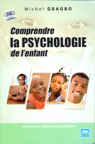 Comprendre la psychologie de l'enfant