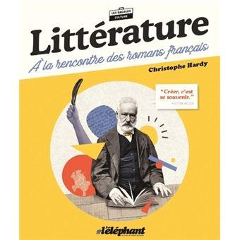 Litterature A La Rencontre Des Romans Francais