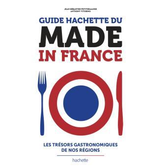 guide hachette made in france broch233 jeans233bastien