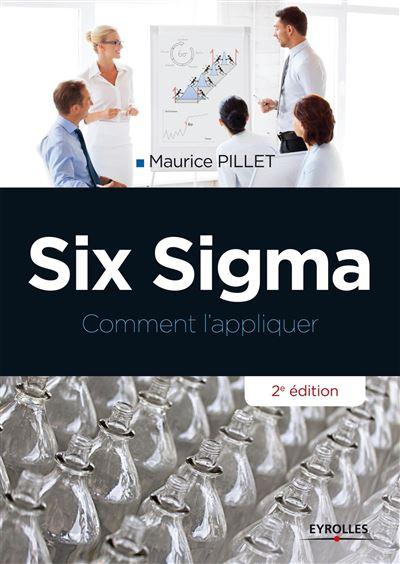 Six sigma. comment l'appliquer