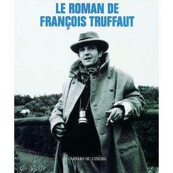 Le Roman de François Truffaut