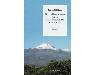 Notes historiques sur la Grande Kabylie de 1838 à 1851