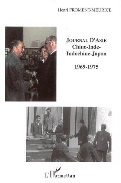 Journal d'Asie Chine-Inde-Indochine-Japon 1969-1975