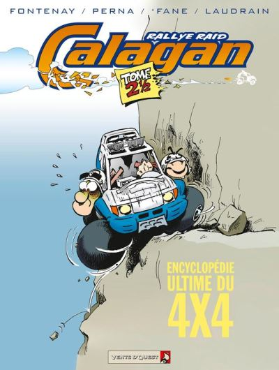 Calagan - Rallye raid - Tome 2.5 - Encyclopédie Ultime du 4x4 - 9782331006135 - 6,99 €