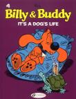 Billy & Buddy - tome 4 It´s a dog´s life