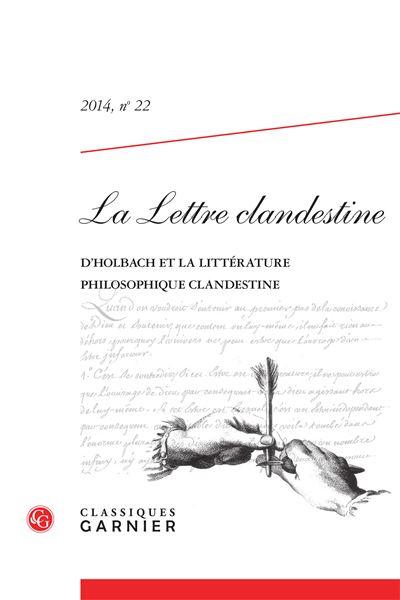 La lettre clandestine 2014, n° 22 - le baron d'holbach et la littérature clandes