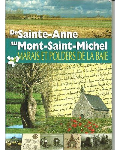 De Sainte-Anne au Mont Saint-Michel