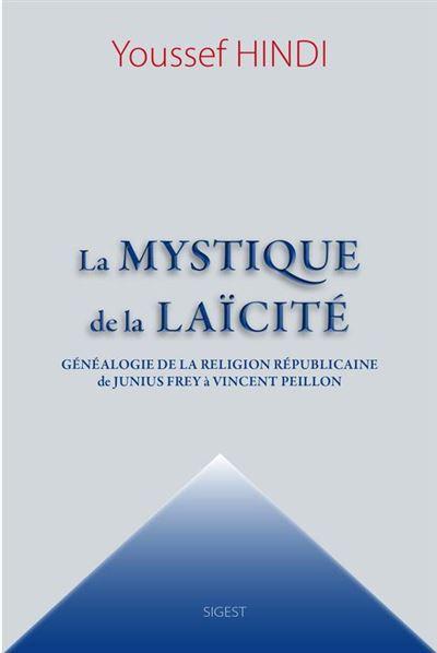 La mystique de la Laïcité - 9782376040149 - 8,99 €