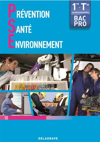 Prévention santé environnement 1ère et Term Bac pro