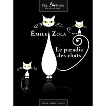 le paradis des chats epub mile zola achat ebook fnac. Black Bedroom Furniture Sets. Home Design Ideas