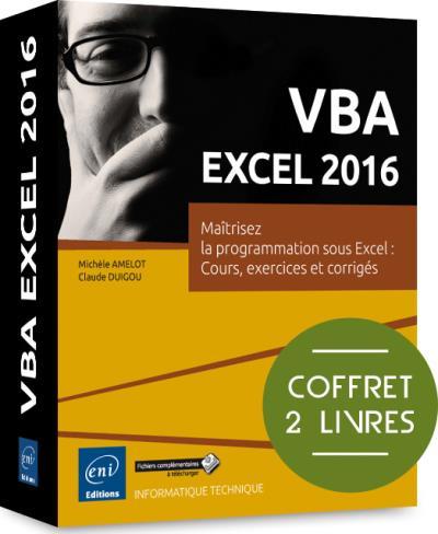 VBA Excel 2016, Maîtrisez la programmation sous Excel, Cours, exercices et corrigés