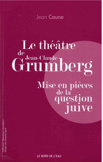 Le théâtre de Jean-Claude Grumberg