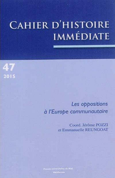 Les oppositions à l'Europe communautaire