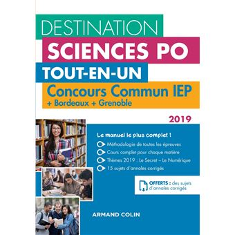 Destination Sciences Po Concours commun IEP 2019 Bordeaux Grenoble Tout-en-un
