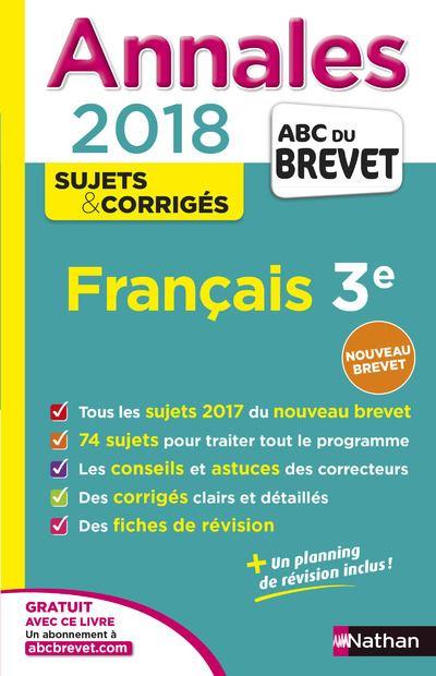 Annales Brevet - Français 3e - Corrigés - 2018