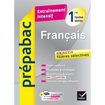 Français 1re toutes séries - Prépabac Entraînement intensif