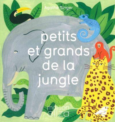 Petits et grands de la jungle