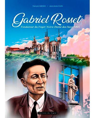 Gabriel Rosset, fondateur du foyer Notre-Dame des