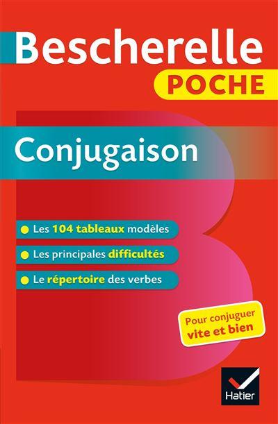Bescherelle Poche Conjugaison L Essentiel De La Conjugaison Francaise Poche Collectif Achat Livre Ou Ebook Fnac