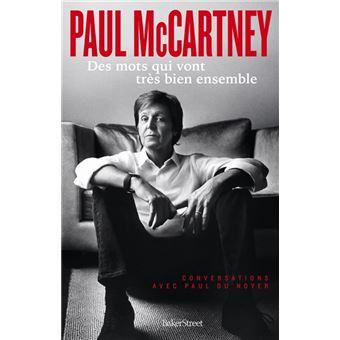 Paul mccartney - des mots qui vont tres bien ensemble