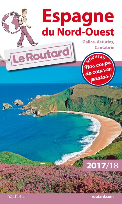 Image accompagnant le produit Guide du Routard Espagne du Nord-Ouest : Galice, Asturies, Cantabrie