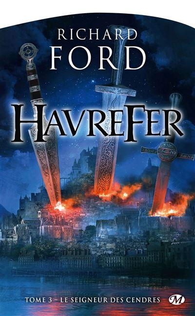Havrefer, T3 : Le Seigneur des cendres
