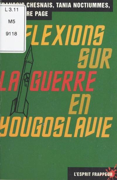 Réflexions sur la guerre en Yougoslavie - 9782402121170 - 3,99 €