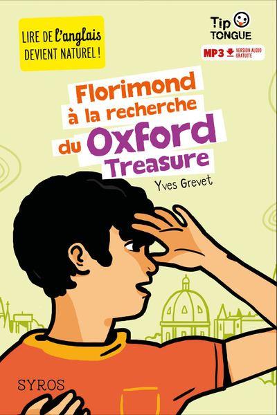 Florimond à la recherche du Oxford Treasure