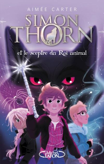 Simon Thorn - Tome 1 Et le sceptre du Roi animal - 9782749935737 - 9,99 €