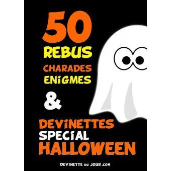 50 Devinettes Rebus Et Charades Halloween
