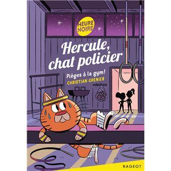 Hercule chat policierPièges à la gym !