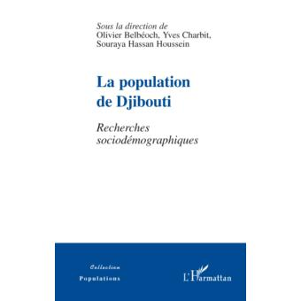La population de Djibouti : recherches sociodémographiques