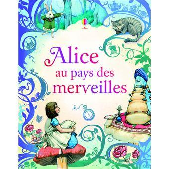 Alice au Pays des MerveillesAlice au pays des merveilles -texte intégrale-