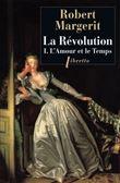 La revolution t1 l amour et le temps