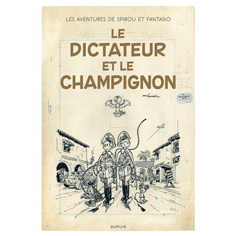 Spirou et FantasioLe dictateur et le champignon