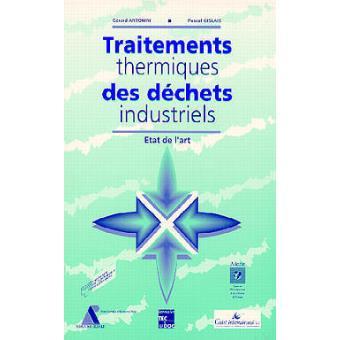 Traitement thermique des déchets industriels