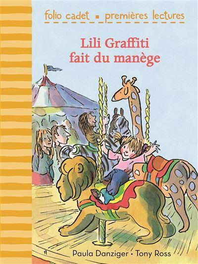 Les aventures de Lili Graffiti -  : Lili Graffiti fait du manège
