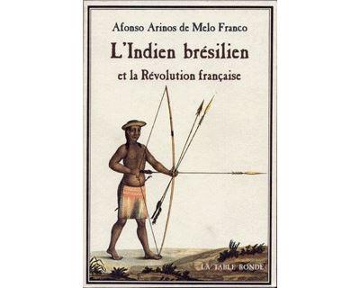 L'Indien brésilien et la Révolution française