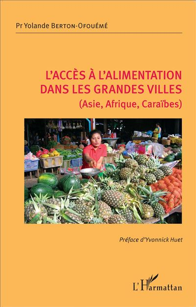 L'accès à l'alimentation dans les grandes villes : Asie, Afrique, Caraïbes