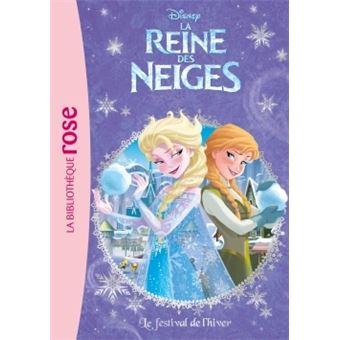 La reine des neiges tome 2 la reine des neiges 02 le festival de l 39 hiver walt disney - Les reines des neiges 2 ...