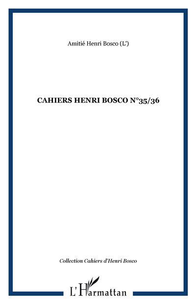 Cahiers henri bosco n  35/36